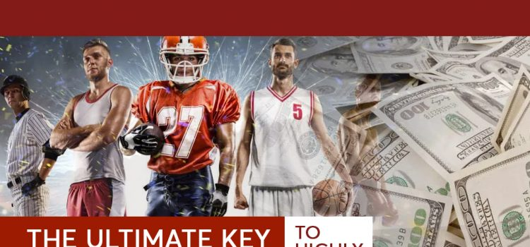 The Ultimate Key to Highly Successful Sports Betting