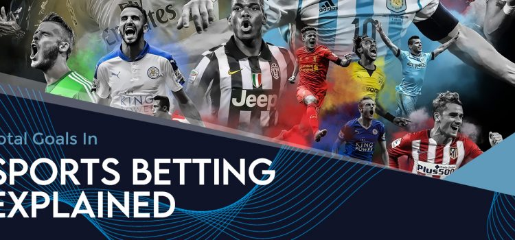 Total Goals In Sports Betting Blog Featured Image